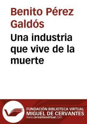 E-book Una Industria Que Vive De La Muerte