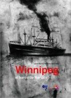 Papel Winnipeg: El Barco De Neruda