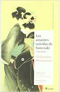 Papel AMANTES SUICIDAS DE SONEZAKI Y OTRAS PIEZAS (COLECCION MAESTROS DE LA LITERATURA JAPONESA 4)