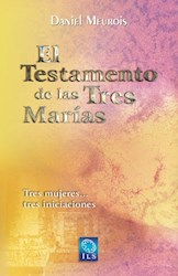 Libro El Testamento De Las Tres Marias