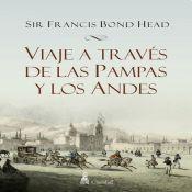 Libro Viaje A Traves De Las Pampas Y Los Andes