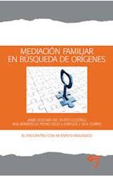 Papel MEDIACION FAMILIAR EN BUSQUEDA DE ORIGENES