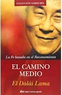 Papel CAMINO MEDIO LA FE BASADA EN EL RAZONAMIENTO (COLECCION  SABIDURIA) (RUSTICO)