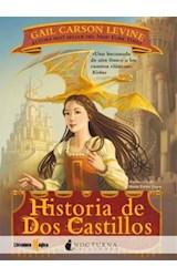 Papel HISTORIA DE DOS CASTILLOS