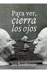Papel PARA VER, CIERRA LOS OJOS
