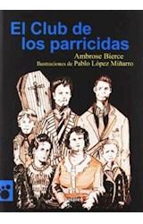 Papel EL CLUB DE LOS PARRICIDAS