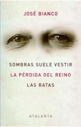 Papel SOMBRAS SUELE VESTIR / LA PERDIDA DEL REINO / LAS RATAS
