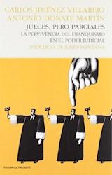 Papel JUECES, PERO PARCIALES