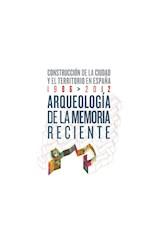 Papel ARQUEOLOGIA DE LA MEMORIA RECIENTE