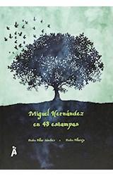 Papel MIGUEL HERNANDEZ EN 48 ESTAMPAS