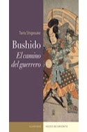 Papel BUSHIDO EL CAMINO DEL GUERRERO (COLECCION VOCES DEL ORIENTE)