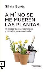 Papel A Mi No Se Me Mueren Las Plantas