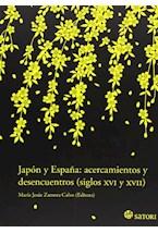Papel JAPON Y ESPAÑA: ACERCAMIENTO Y DESENCUENTROS ( XVI Y XVII)