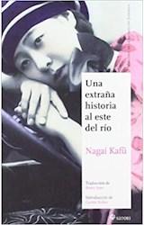 Papel UNA EXTRAÑA HISTORIA AL ESTE DEL RIO