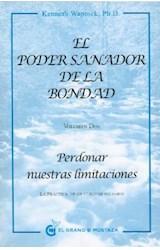 Papel PODER SANADOR DE LA BONDAD VOLUMEN DOS PERDONAR NUESTRAS LIMITACIONES (BOLSILLO)