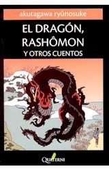 Papel EL DRAGON, RASHOMON Y OTROS CUENTOS