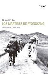 Papel LOS MARTIRES DE PYONGYANG