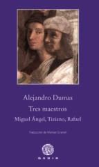 Papel TRES MAESTROS: MIGUEL ANGEL, TIZIANO, RAFAEL