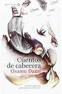 Papel CUENTOS DE CABECERA (COLECCION SATORI FICCION)