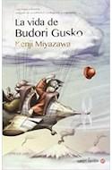 Papel VIDA DE BUDORI GUSKO (COLECCION FICCION)