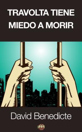 E-book Travolta Tiene Miedo A Morir