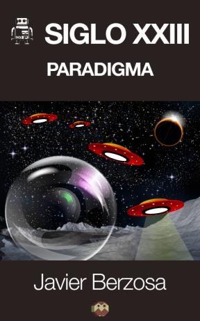 E-book Siglo Xxiii. Paradigma