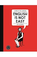 Papel ENGLISH IS NOT EASY A GUIDE TO THE LANGUAGE