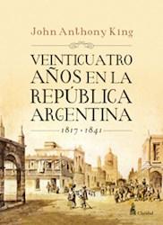 Libro 24 Años De La Republica Argentina