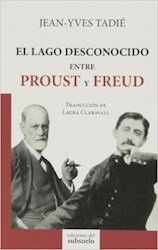 Papel El Lago Desconocido Entre Proust Y Freud