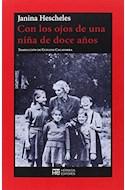 Papel CON LOS OJOS DE UNA NIÑA DE DOCE AÑOS (COLECCION NO FICCION 17)