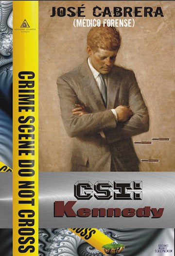 Papel Csi: Kennedy