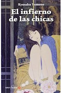 Papel INFIERNO DE LAS CHICAS (COLECCION SATORI FICCION)