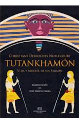 Papel TUTANKHAMON. VIDA Y MUERTE DE UN FARAON