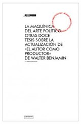 Papel La maquínica del arte político.