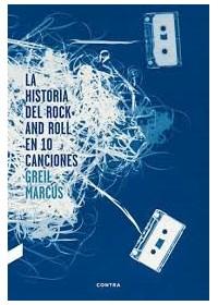 Papel La Historia Del Rock And Roll En Diez Canciones