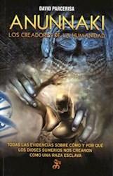 Libro Anunnaki. Los Creadores De La Humanidad