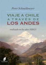 Libro Viaje A Chile A Traves De Los Andes