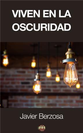 E-book Viven En La Oscuridad