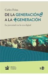 Papel DE LA GENERACION A LA GENERACION