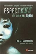 Papel ESPECTROS DE CINE EN JAPON [PROLOGO DE JESUS PALACIOS]