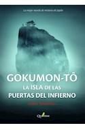 Papel GOKUMON TO LA ISLA DE LAS PUERTAS DEL INFIERNO (RUSTICA)
