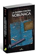 Papel GUERRA CONTRA NOBUNAGA (LA HIJA DE LOS PIRATAS MURAKAMI 1) (RUSTICO)