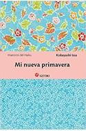 Papel MI NUEVA PRIMAVERA (COLECCION MAESTROS DEL HAIKU 6) (BOLSILLO)