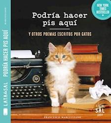 Papel Podría Hacer Pis Aquí, Y Otros Poemas Escritos Por Gatos