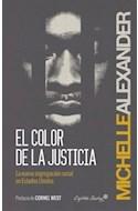 Papel COLOR DE LA JUSTICIA LA NUEVA SEGREGACION RACIAL DE LOS ESTADOS UNIDOS (RUSTICA)