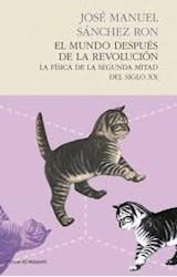 Papel EL MUNDO DESPUES DE LA REVOLUCION