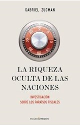 Papel LA RIQUEZA OCULTA DE LAS NACIONES