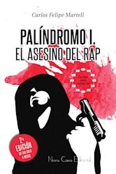 Libro Palindromo I, El Asesino Del Rap