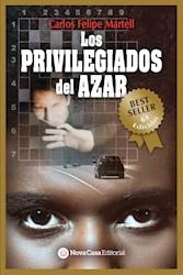 Libro Los Privilegiados De Azar