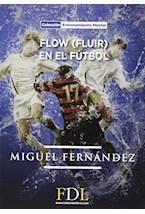 Papel FLOW (FLUIR) EN EL FUTBOL